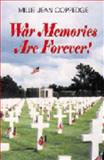 War Memories Are Forever!, Millie Jean Coppedge, 1571685898