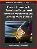 Recent Advances in Broadband Integrated Network Operations and Services Management, Varadharajan Sridhar, 1609605896