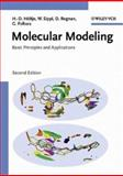 Molecular Modeling : Basic Principles and Applications, Höltje, Hans-Dieter and Folkers, Gerd, 3527305890