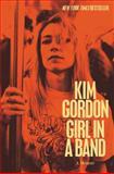 Girl in a Band, Kim Gordon, 0062295896