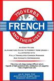 750 French Verbs and Their Uses, Jan R. Zamir, 0471545899