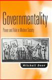 Governmentality : Power and Rule in Modern Society, Dean, Mitchell, 0803975899