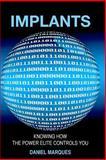 Implants, Daniel Marques, 1480285897