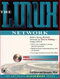 The Linux Network, Butzen, Fred and Hilton, Christopher, 155828589X