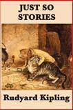 Just So Stories, Rudyard Kipling, 1617205893