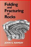 Folding and Fracturing of Rocks, Ramsay, John G., 193066589X