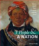A People and a Nation Vol. 1 : A History of the United States - To 1877, Norton, Mary Beth and Sheriff, Carol, 0495915890
