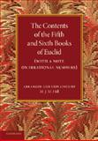 The Contents of the Fifth and Sixth Books of Euclid : With a Note on Irrational Numbers, Hill, M. J. M., 1107415896