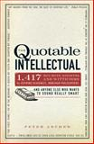 The Quotable Intellectual, Peter Archer, 1440505896