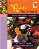 The Raw Transformation, Wendy Rudell, 1556435894
