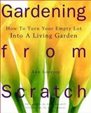 Gardening from Scratch, Ann Lovejoy, 0028615891