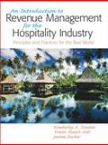 An Introduction to Revenue Management for the Hospitality Industry : Principles and Practices for the Real World, Tranter, Kimberly A. and Stuart-Hill, Trevor, 0131885898