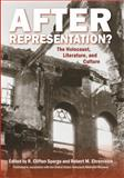 After Representation? : The Holocaust, Literature, and Culture, , 0813545897