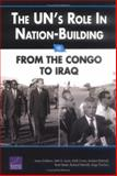 The UN's Role in Nation-Building, James Dobbins and Keith Crane, 0833035894