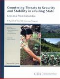 Countering Threats to Security and Stability in a Failing State : Lessons from Colombia, DeShazo, Peter and Forman, Johanna Mendelson, 0892065893