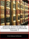 Annales Scientifiques de L'École Normale Supérieure, Ecole Normale Supérieure, 1142815897
