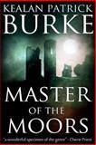 Master of the Moors, Kealan Burke, 1479135895