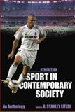 Sport in Contemporary Society : An Anthology, Eitzen, D. Stanley, 019994590X