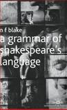 A Grammar of Shakespeare's Language, Blake, N. F., 0333725905