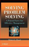 Solving Problem Solving : A Potent Force for Effective Management, Flood, Robert L., 0471955906