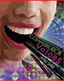 Communication Voices : Custom Edition for Winston Salem State University, Ingram, Elwanda, 0757545904