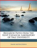 Research Paper from the Kent Chemical Laboratory of Yale University, Frank Austin Gooch, 1148805907