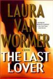 The Last Lover, Laura Van Wormer, 1551665905
