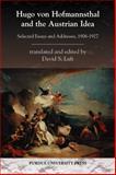 Hugo Von Hofmannsthal and the Austrian Idea, David Luft, 1557535906