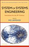 System of Systems Engineering : Innovations for the 21st Century, , 0470195908