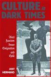Culture in Dark Times, Jost Hermand, 0857455907