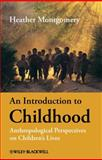 An Introduction to Childhood 1st Edition