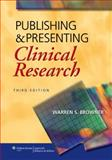 Publishing and Presenting Clinical Research, Browner, Warren S., 1451115903