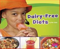 Dairy-Free Diets, Mari C. Schuh, 1491405902