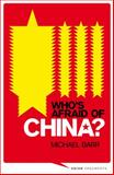 Who's Afraid of China? : The Challenge of Chinese Soft Power, Barr, Michael, 1848135904
