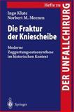 Die Fraktur der Kniescheibe, Klute, Ingo and Ingo Klute, 3540635904
