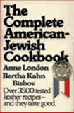 The Complete American-Jewish Cookbook 9780060915902
