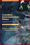 Canadian Environmental Policy : Context and Cases, Boardman, Robert, 0195415906