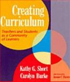 Creating Curriculum, Kathy G. Short and Carolyn Burke, 0435085905