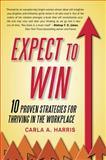 Expect to Win, Carla A. Harris, 0452295904