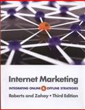 Internet Marketing : Integrating Online and Offline Strategies, Roberts, Mary Lou and Zahay, Debra, 1133625908