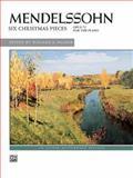 Mendelssohn - Six Christmas Pieces, Felix Mendelssohn, 0739005901