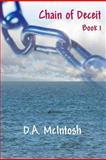 Chain of Deceit, D. McIntosh, 1482715902