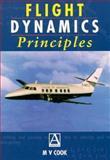 Flight Dynamics Principles, Cook, M. V., 047023590X