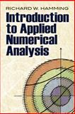 Introduction to Applied Numerical Analysis, Hamming, Richard W., 0486485900