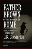 Father Brown of the Church of Rome, G. K. Chesterton, 0898705908