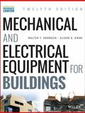 Mechanical and Electrical Equipment for Buildings, Grondzik, Walter T. and Kwok, Alison G., 1118615905