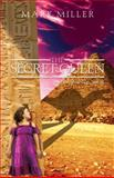 The Secret Queen, Mark Miller, 1936695901