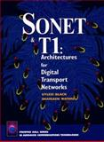 SONET and T1 : Architectures for Digital Transport Networks, Black, Ulysses D. and Waters, Sharlean, 0134475909