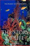 The Story of Life, Richard Southwood, 0198525907