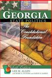 Georgia State Politics : The Constitutional Foundation, Allen, Lee M., 0757595901